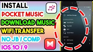 Video New Install Pocket Music & Download Music No JB/Comp On iOS 10/10.1.1/9 To 9.3.5 On iPhone/iPod/iPad download MP3, 3GP, MP4, WEBM, AVI, FLV Mei 2018