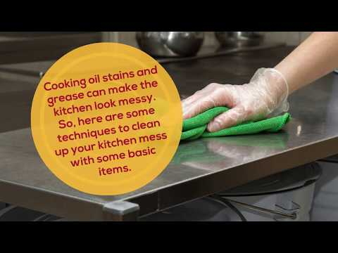 How To Clean Cooking Grease And Oil From Walls, Cabinets, And Worktops