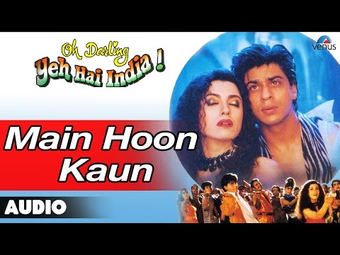 Oh Darling Yeh Hai India : Main Hoon Kaun Full Audio Song | Shahrukh Khan, Deepa Sahi |