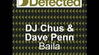 Dj Chus & David Penn - Baila
