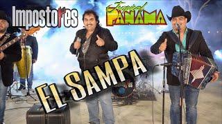 Impostores De Nuevo Leon - El Sampa Ft. Tropical Panama
