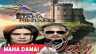 Setia Band - Maha Damai (Official Lirik Video)