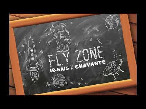 ir sais fly zone ft chavanté prod iri youtube