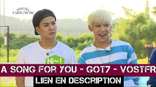 [VOSTFR] GOT7 | A SONG FOR YOU EP2 & EP3 (Global Request)