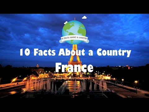 10 Facts About A Country - France