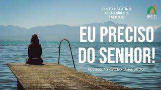 CULTO MATUTINO - 14/02/2021