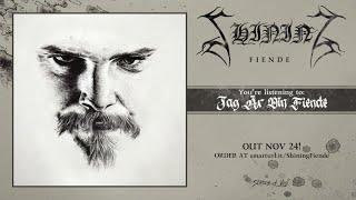 Shining - Jag Är Din Fiende (official premiere)