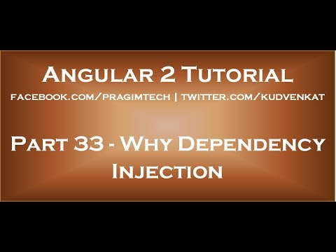 Why dependency injection