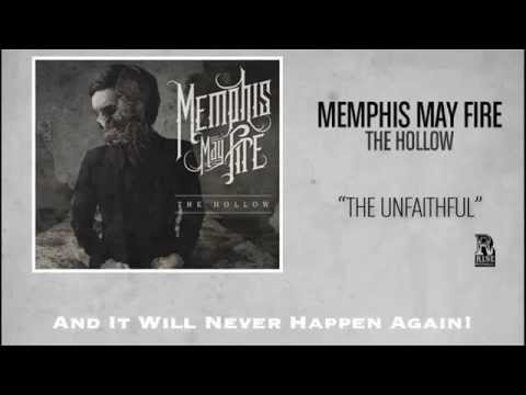 Memphis May Fire The Unfaithful(LYRICS)