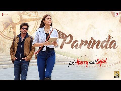 PARINDA – Anushka Sharma | Shah Rukh Khan | Pritam | Pardeep Sran | Latest Hit Song 2017