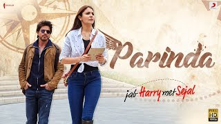 PARINDA – Anushka Sharma | Shah Rukh Khan | Pritam | Pardeep Sran | Latest Hit Song 2017