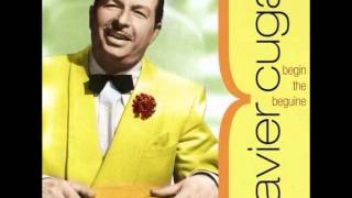 Begin the Beguine-Xavier Cugat