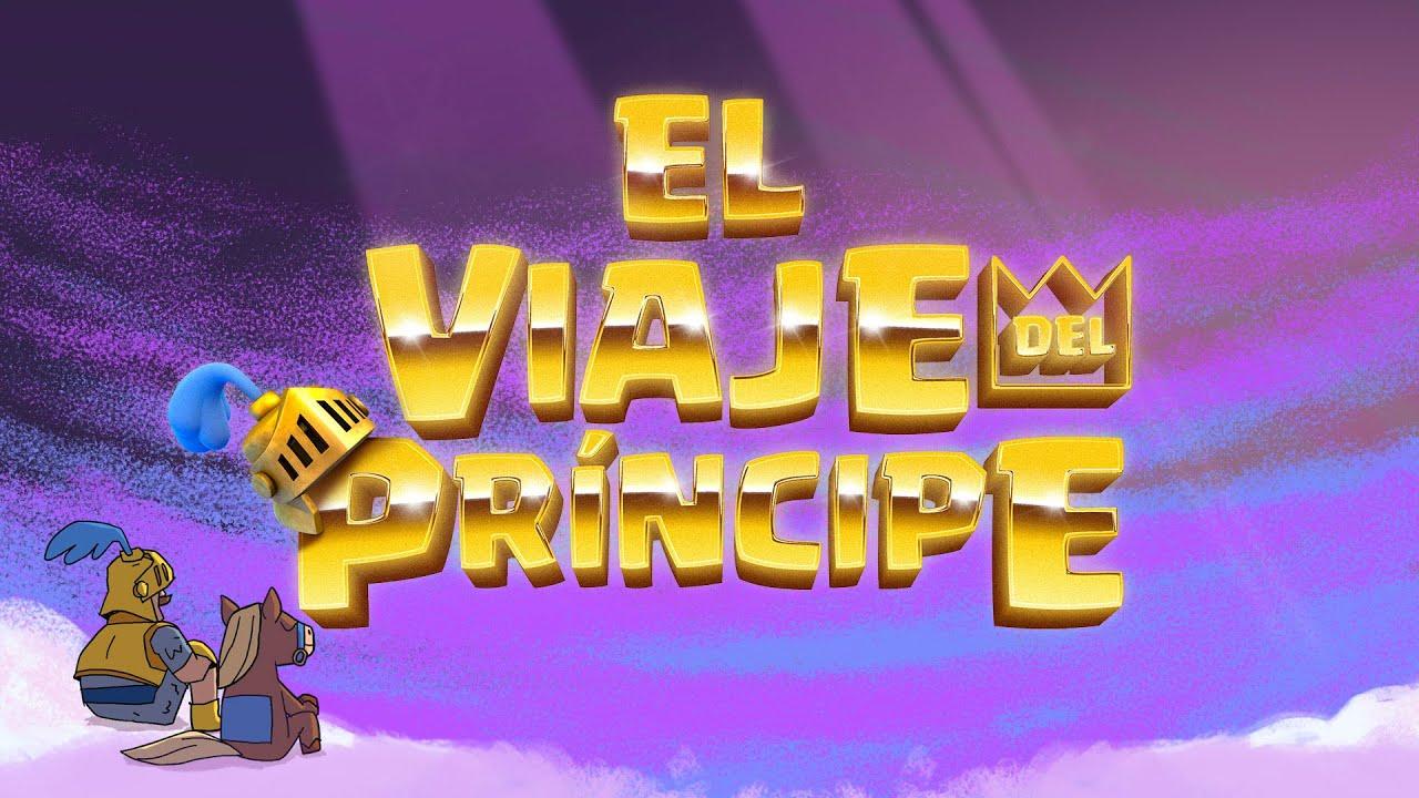 Clash Royale: 🌈 El viaje del príncipe 🌈