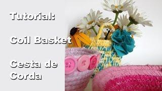 Tutorial: Cesta de corda e tecido - Coil Basket