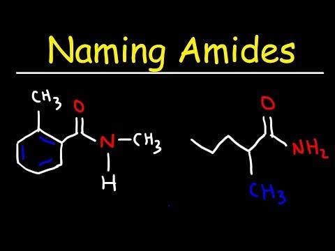 Naming Amides - IUPAC Nomenclature