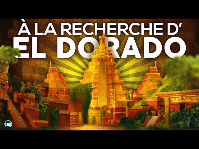 La mystérieuse cité d'or d'El Dorado