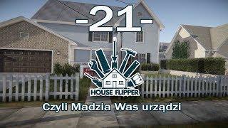 House Flipper, czyli Madzia Was urządzi #21