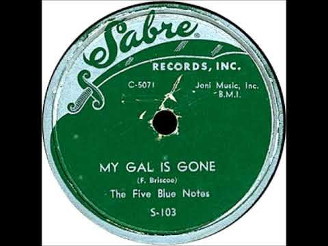 My Gal's Gone-Five Blue Notes-'54-Sabre 103.