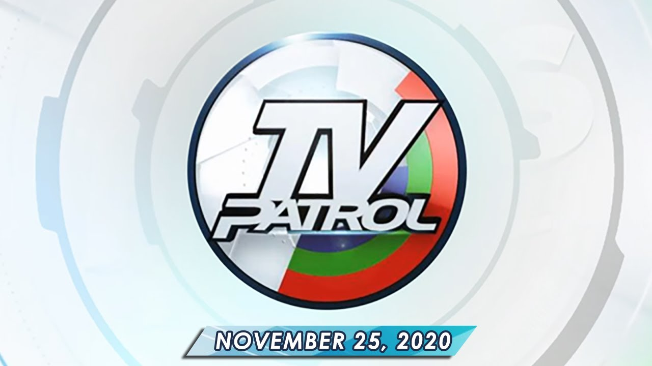 TV Patrol live streaming November 25, 2020 | Full Episode Replay