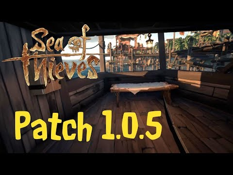 Sea of Thieves - Patch Notes 1.0.5!!