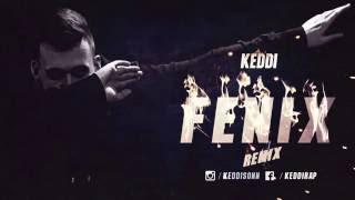 Keddi - Fenix Remix (Prod. B.R.O)