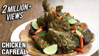 How To Make Chicken Cafreal | Popular Goan Recipe | The Bombay Chef – Varun Inamdar