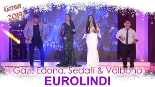 Gazi -Edona - Sedati & Valbona - Hajde me Daden ( Gezuar 2019 )