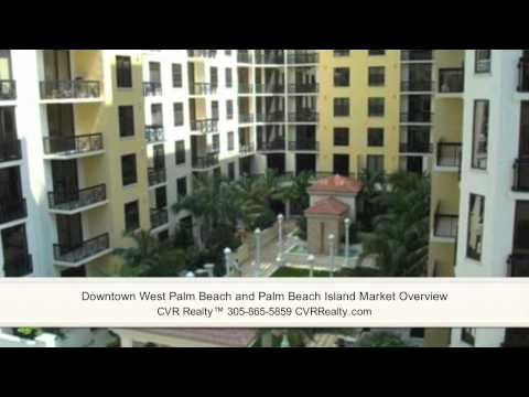 Downtown West Palm Beach And Palm Beach Island Condo Market Overview