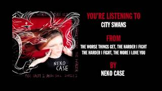 Watch Neko Case City Swan video