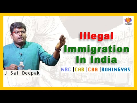 Illegal Immigration In India - A Talk by J Sai Deepak
