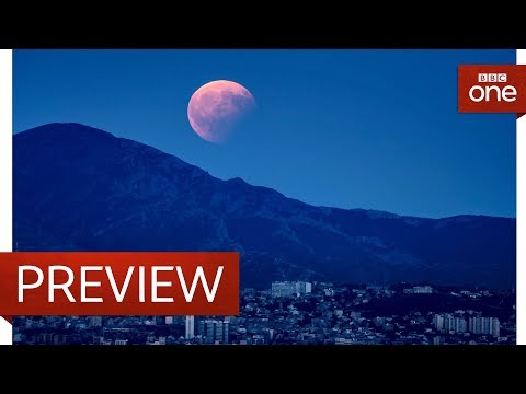 What is a super blood blue moon? - Wonders of the Moon: Preview - BBC One