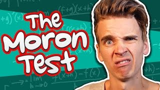 Am I REALLY thick!? | MORON TEST ROUND 2