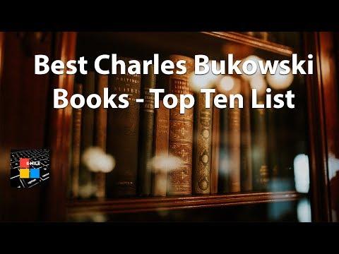 Best Charles Bukowski Books - Top Ten List