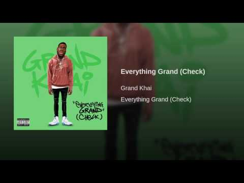 Everything Grand (Check)