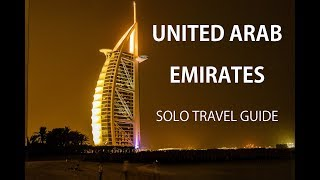 United Arab Emirates - Solo Travel Guide