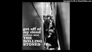 The Rolling Stones - Get Off of My Cloud (2021 Remastered Stereo Mix)