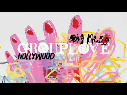 Grouplove - Hollywood [Official Audio]
