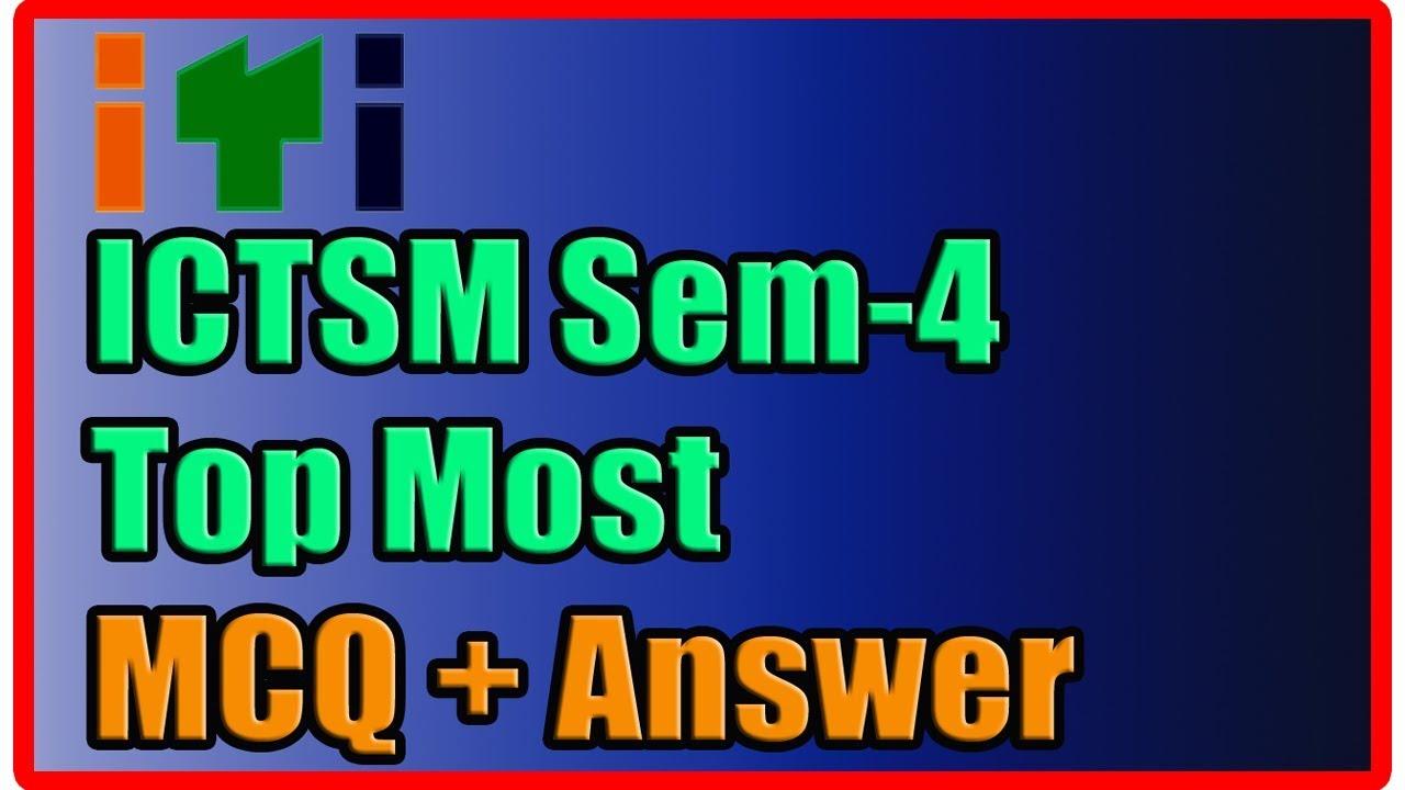 ITI ICTSM SEM 4 Top Most MCQ - Answer