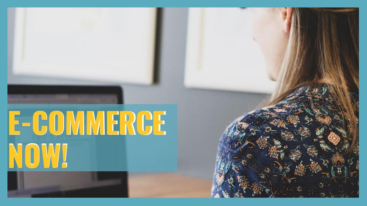 E-Commerce Now!
