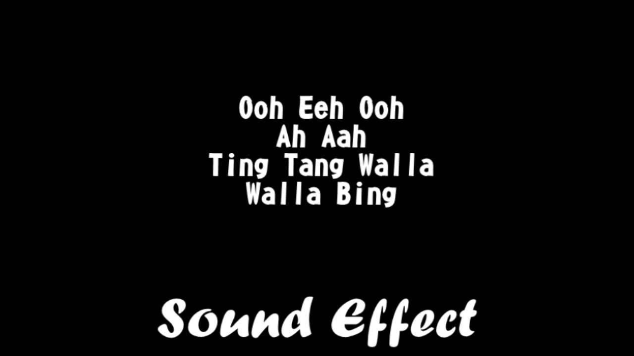Sound Effect / Ooh Eeh Ooh Ah Aah Ting Tang Walla Walla Bing
