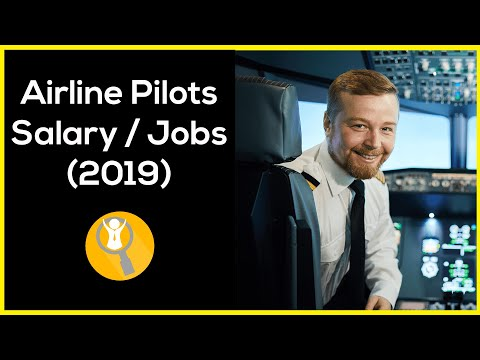 Airline Pilot Salary (2019) – Airline Pilot Jobs