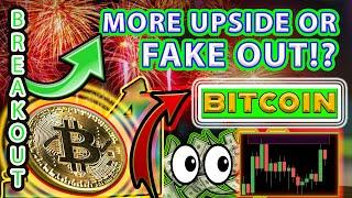 BITCOIN BREAKOUT or FAKEOUT!!?? BTC charts TA Crypto price prediction, analysis, news, trading