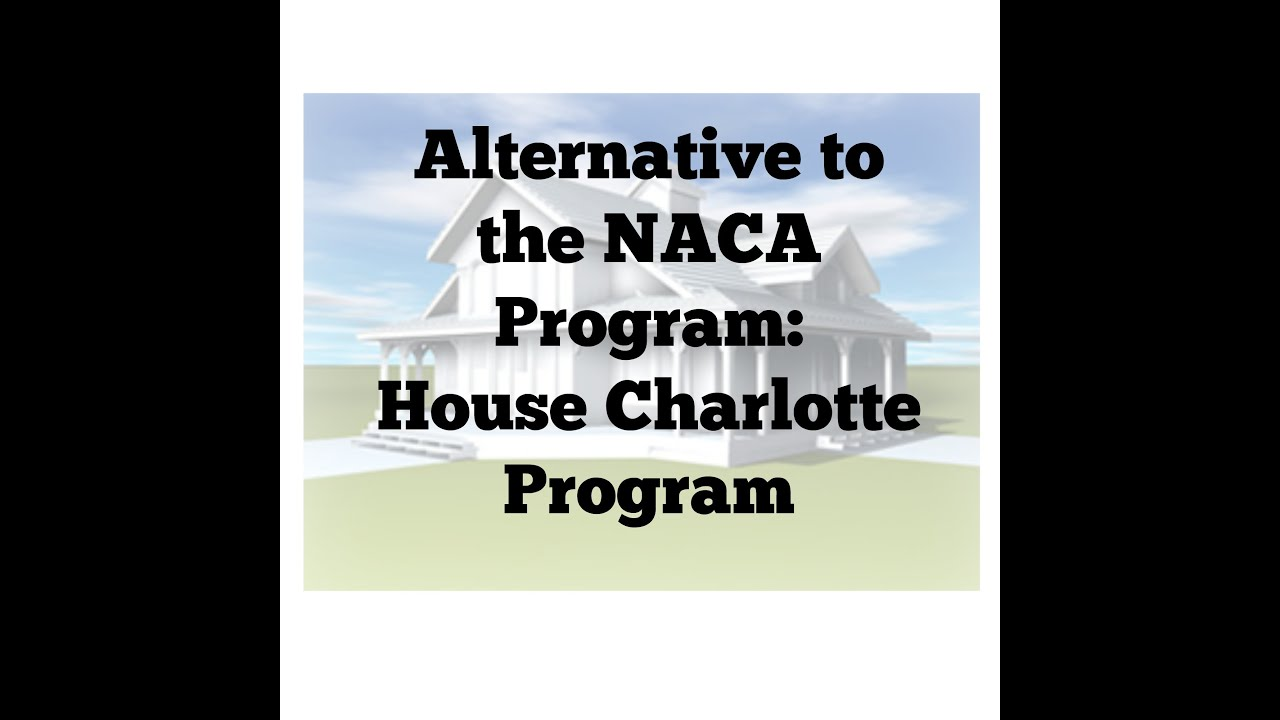 Alternative to NACA House Charlotte Program