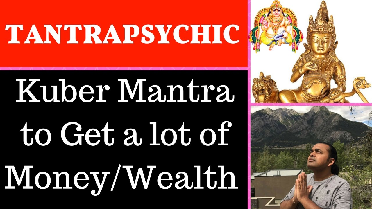 Introduction to yakhshas and kubera mantra sadhna to get a lot of money wealth