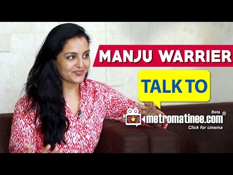 Manju warrier Talk to metromatinee.com I C/O Saira Banu