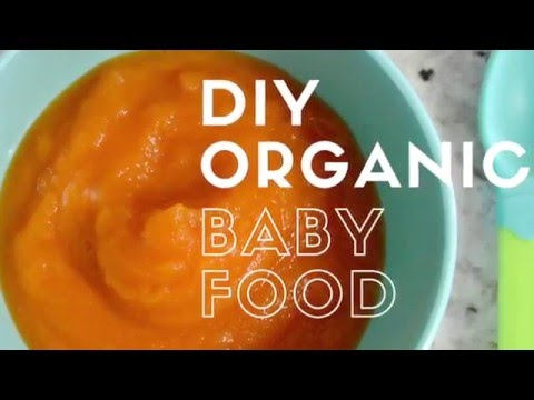 DIY Organic Baby Food