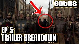 Game of Thrones Season 8 Episode 5 Trailer Breakdown