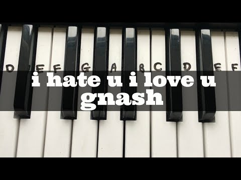 I Hate U I Love U - Gnash Ft Olivia O'brien | Easy Keyboard Tutorial With Notes (Right Hand)