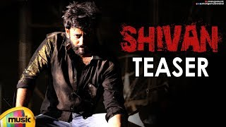Shivan Telugu Movie Teaser | Sai Teja | Taruni Singh | 2019 Latest Telugu Movies | Mango Music