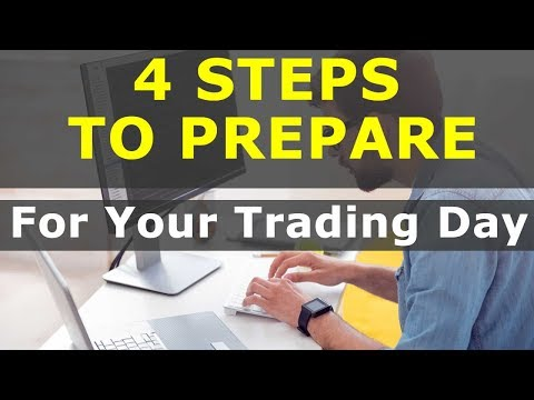 4 STEPS TO PREPARING LIKE A PRO TRADER